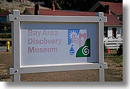 california, discovery, discovery museum, horizontal, marin, marin county, museums, north bay, northern california, san francisco bay area, signs, west coast, western usa, photograph