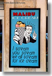 croatia, emotions, europe, foods, humor, ice cream, ice create, malibu, miscellaneous, signs, trogir, vertical, photograph