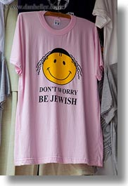 emotions, happy, humor, israel, jerusalem, middle east, shirts, signs, vertical, worry, photograph